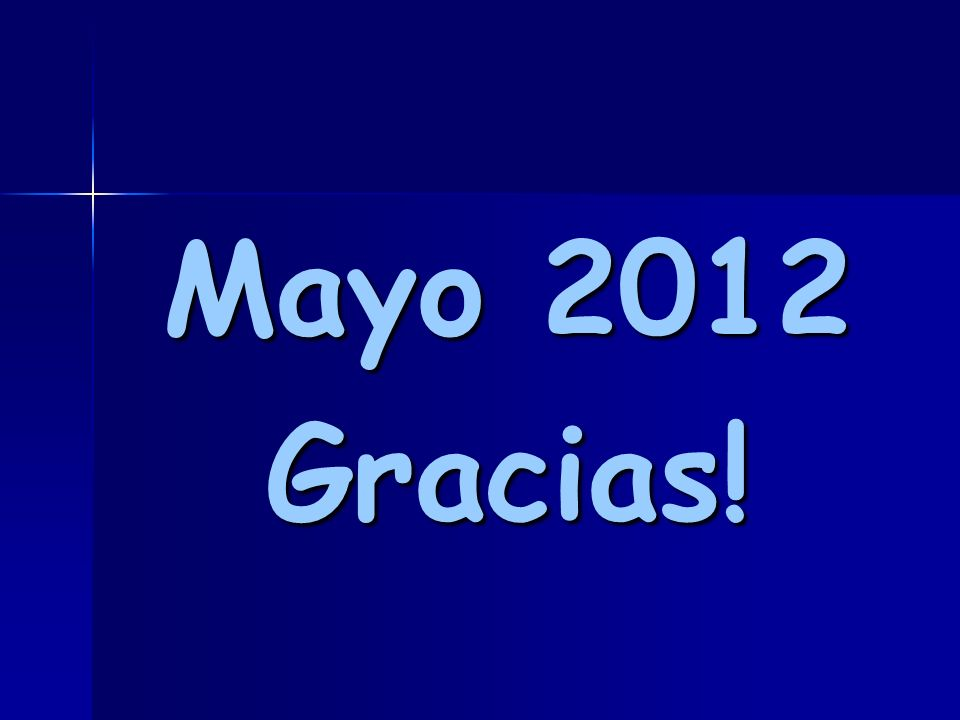 Mayo 2012 Gracias!