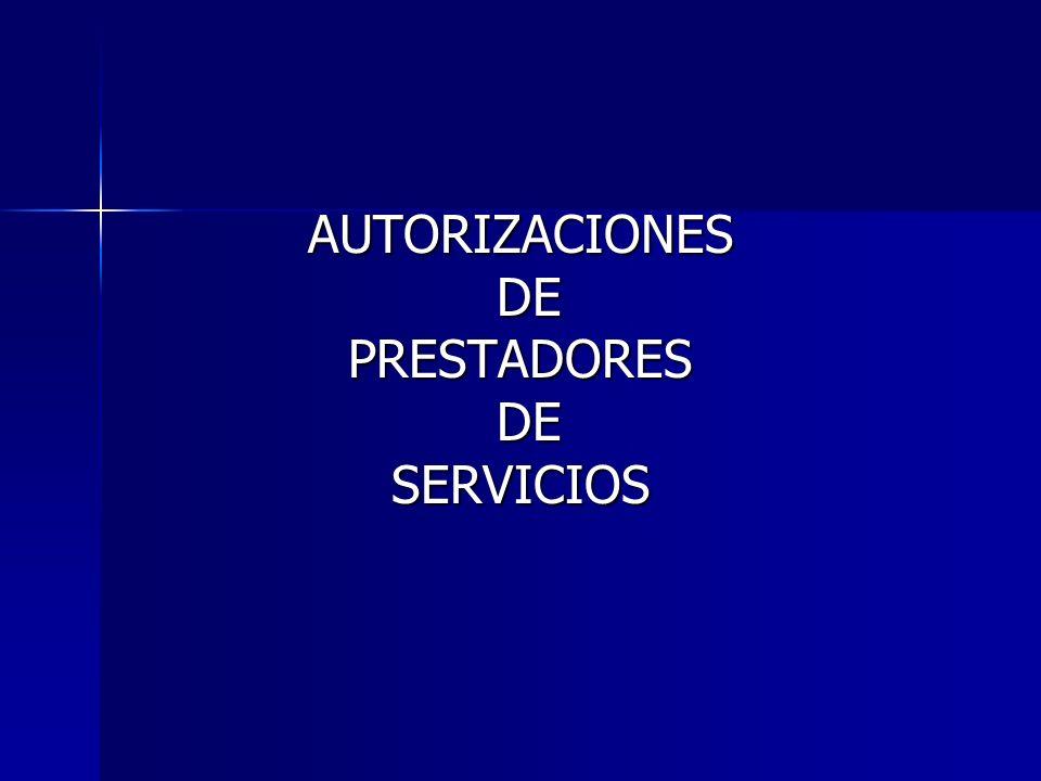 AUTORIZACIONES DE PRESTADORES SERVICIOS