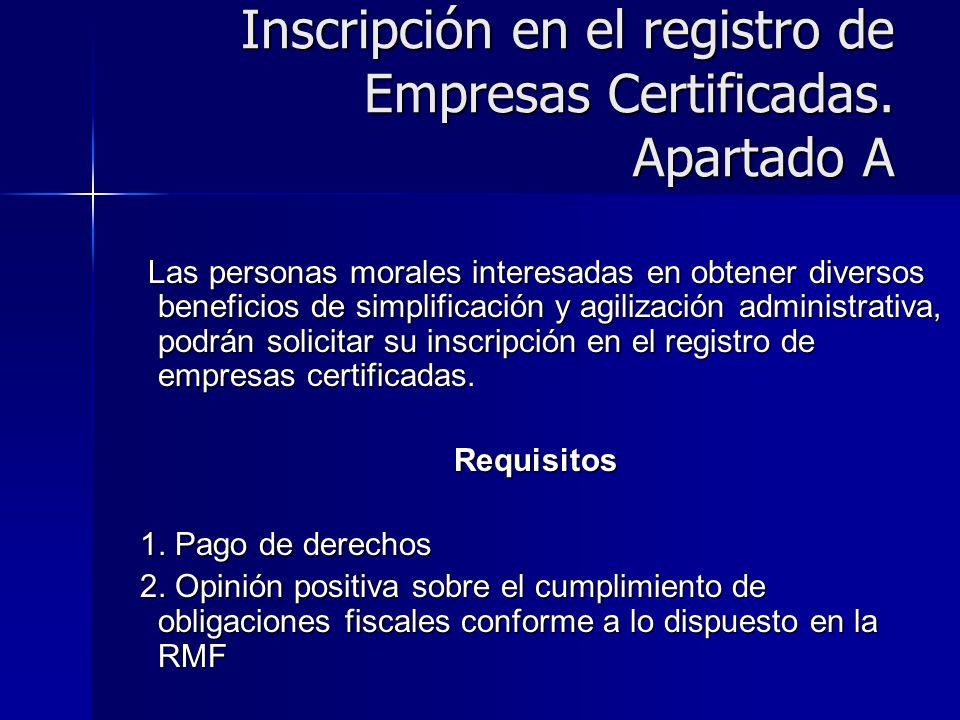 Inscripción en el registro de Empresas Certificadas. Apartado A