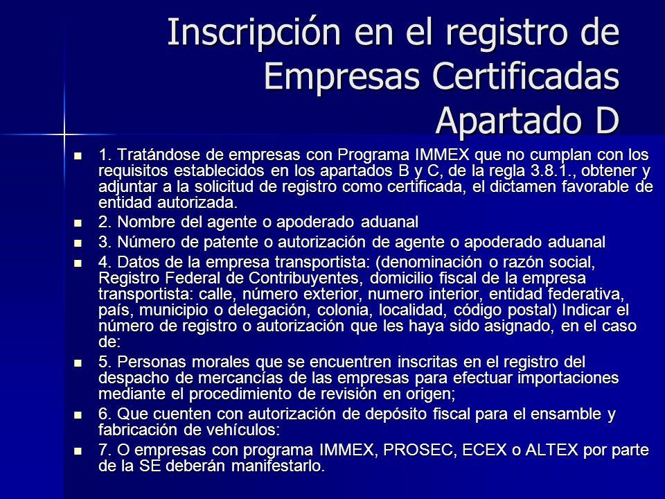 Inscripción en el registro de Empresas Certificadas Apartado D