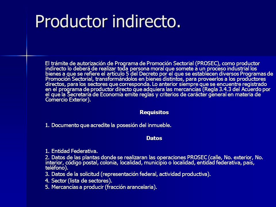 Productor indirecto.