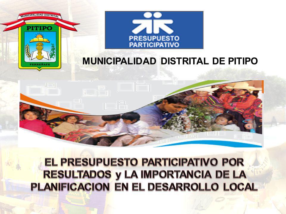MUNICIPALIDAD DISTRITAL DE PITIPO