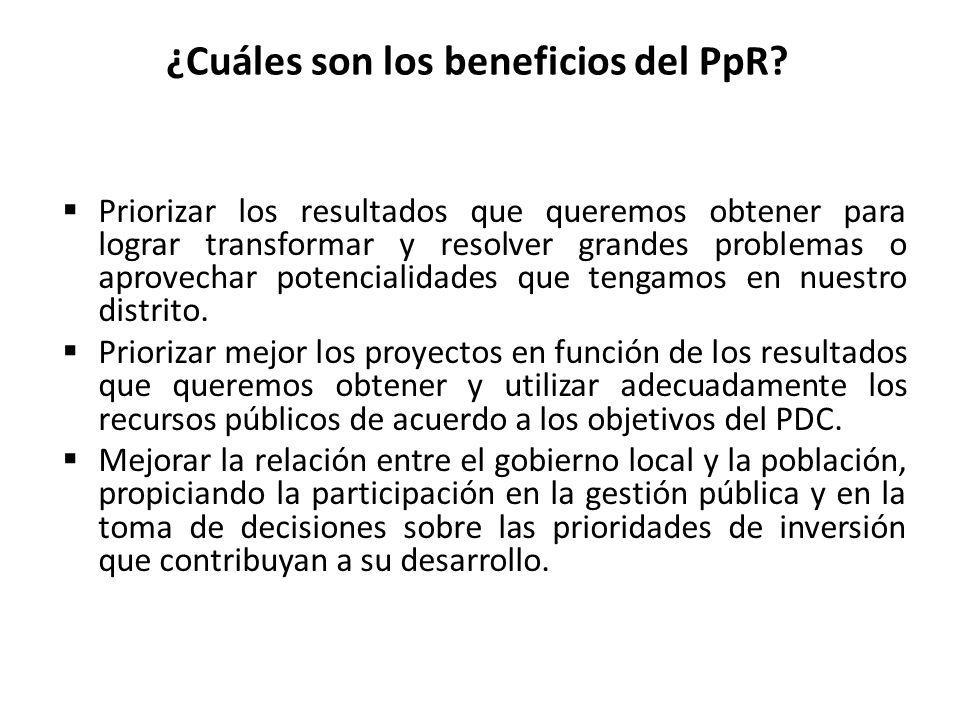 ¿Cuáles son los beneficios del PpR