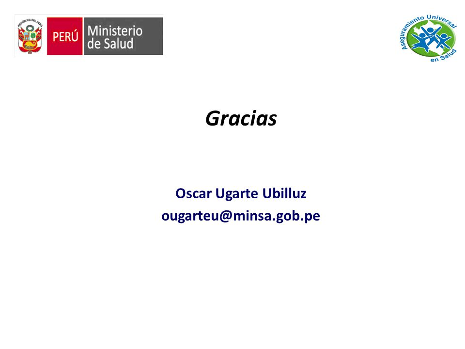 Gracias Oscar Ugarte Ubilluz ougarteu@minsa.gob.pe