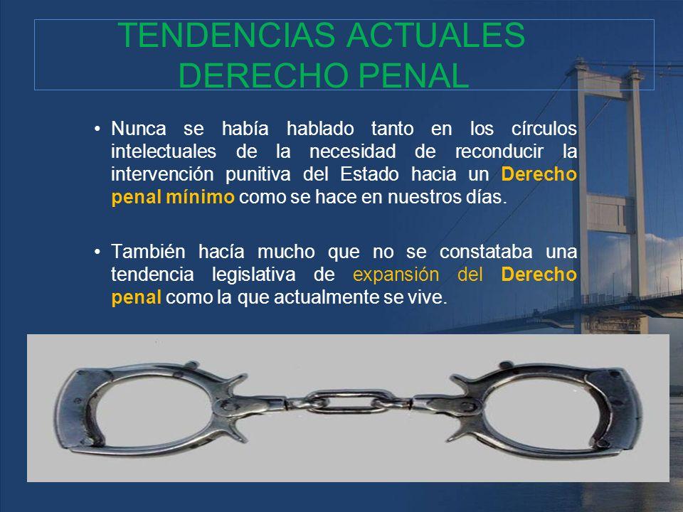 TENDENCIAS ACTUALES DERECHO PENAL