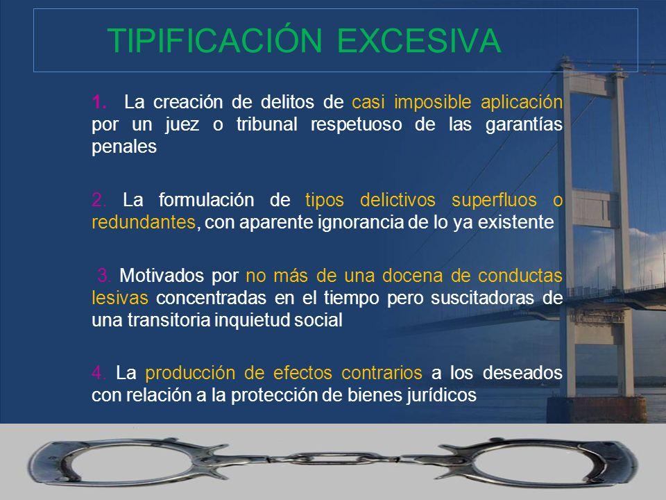TIPIFICACIÓN EXCESIVA
