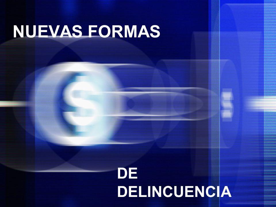 NUEVAS FORMAS DE DELINCUENCIA
