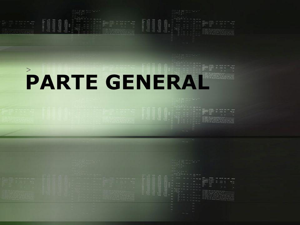PARTE GENERAL >