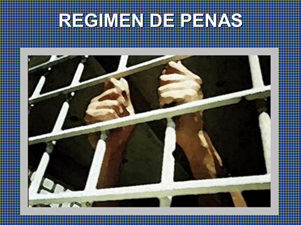 REGIMEN DE PENAS