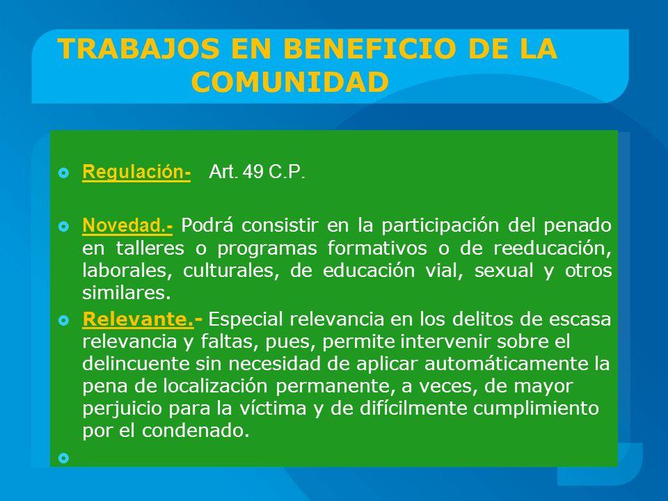TRABAJOS EN BENEFICIO DE LA COMUNIDAD