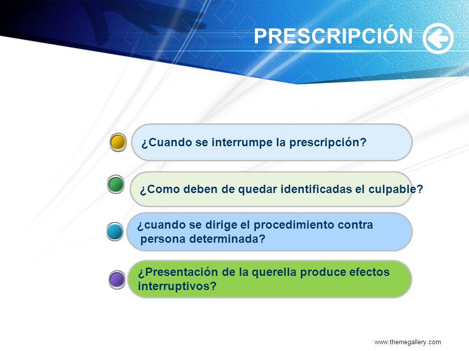 PRESCRIPCIÓN ¿Cuando se interrumpe la prescripción