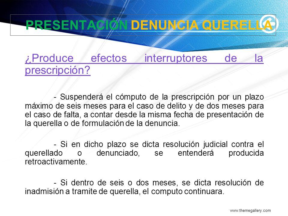 PRESENTACIÓN DENUNCIA QUERELLA