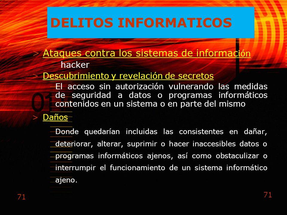 DELITOS INFORMATICOS Ataques contra los sistemas de información hacker