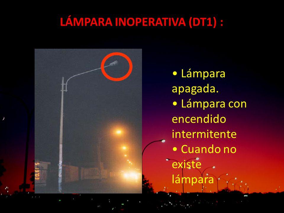 LÁMPARA INOPERATIVA (DT1) :