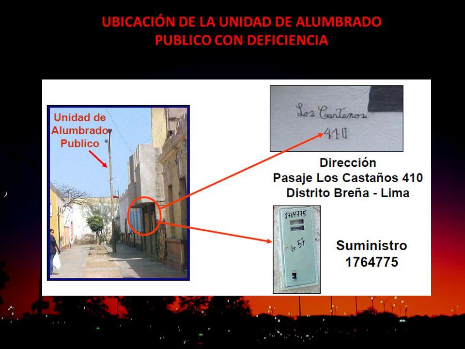 UBICACIÓN DE LA UNIDAD DE ALUMBRADO PUBLICO CON DEFICIENCIA