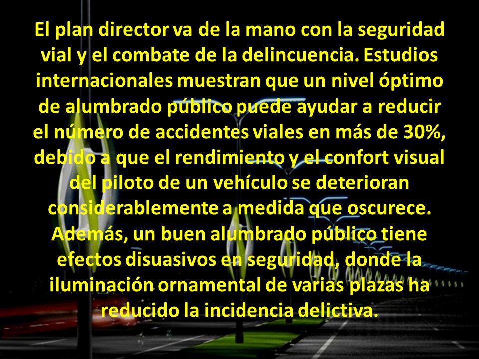 El plan director va de la mano con la seguridad vial y el combate de la delincuencia.
