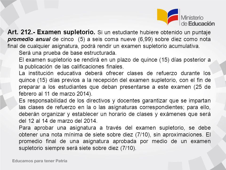 Art. 212. - Examen supletorio