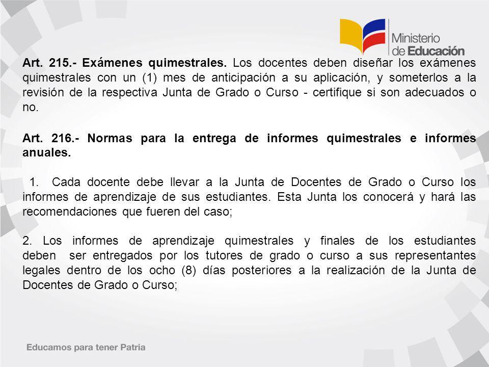 Art. 215. - Exámenes quimestrales