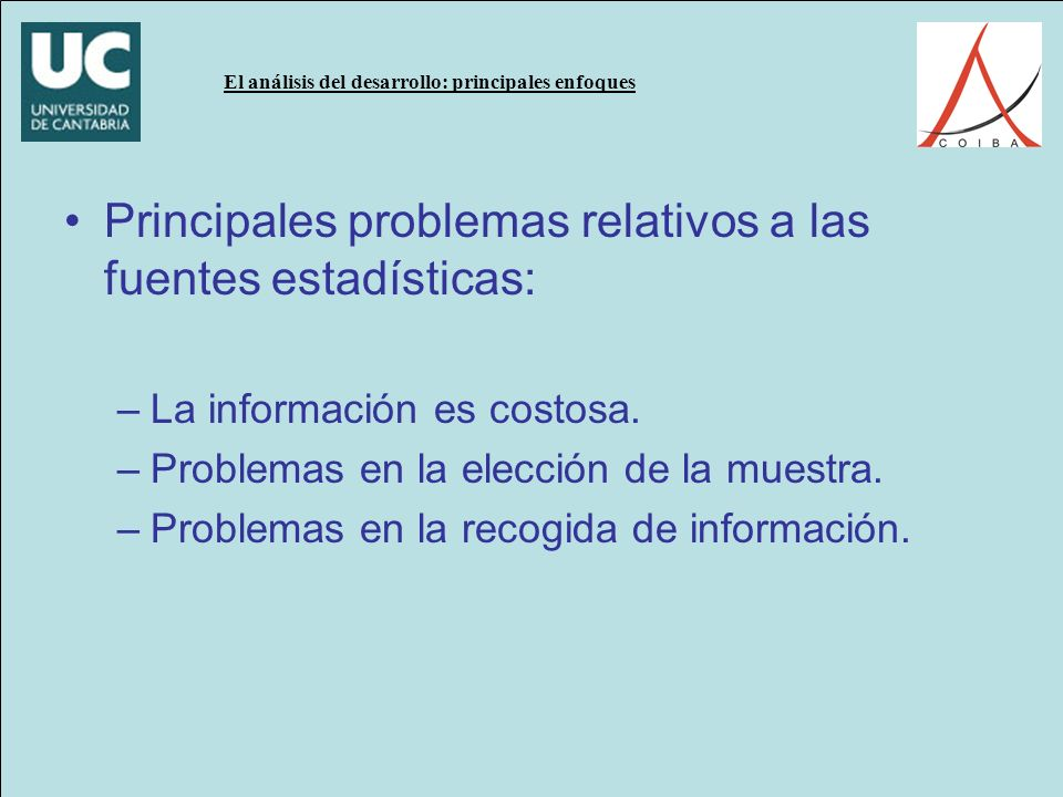Principales problemas relativos a las fuentes estadísticas: