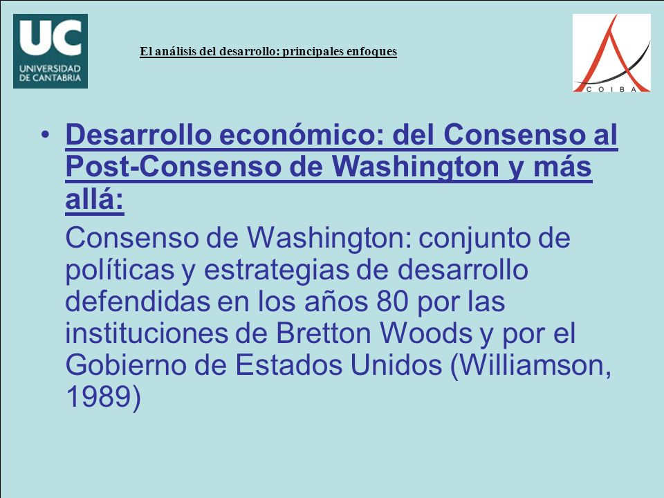 Desarrollo económico: del Consenso al Post-Consenso de Washington y más allá: