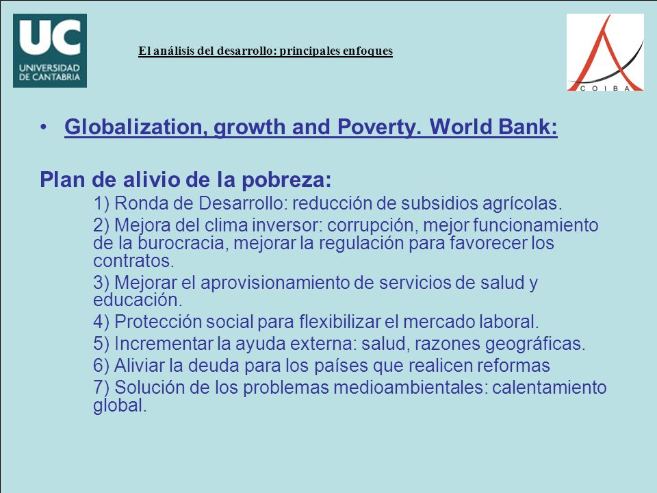 Globalization, growth and Poverty. World Bank: