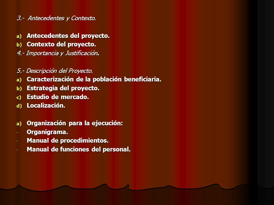 3.- Antecedentes y Contexto.