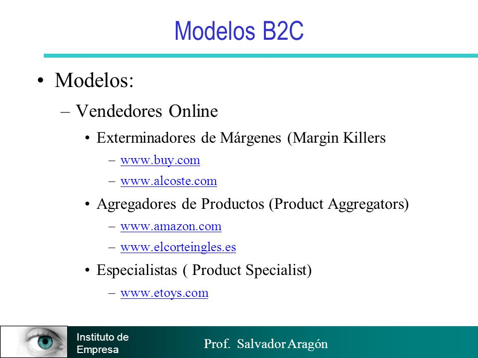 Modelos B2C Modelos: Vendedores Online