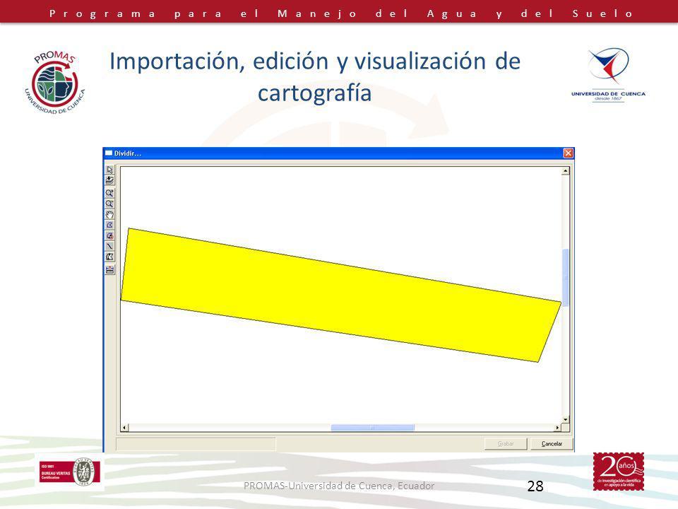 Importación, edición y visualización de cartografía