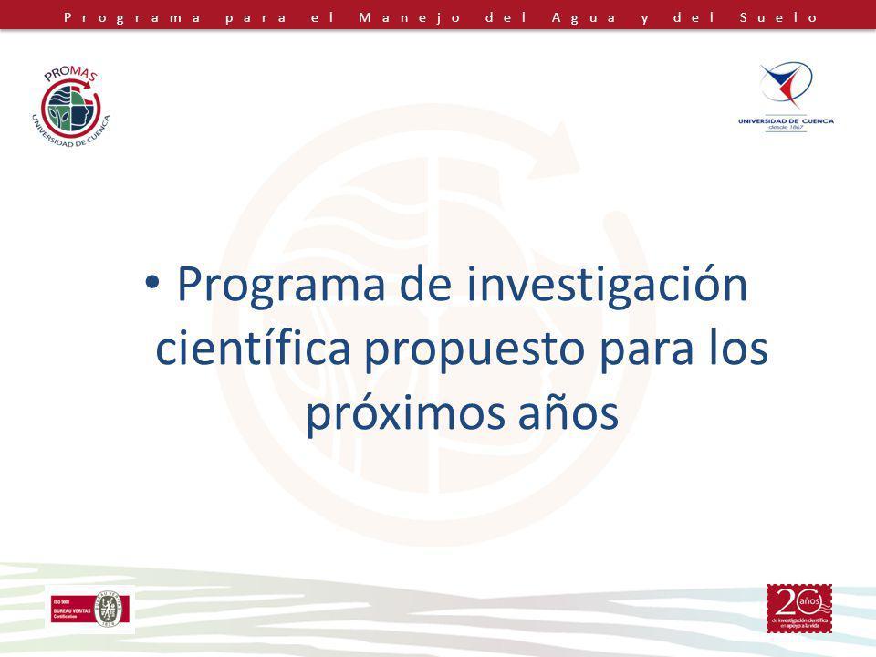 Programa de investigación científica propuesto para los próximos años