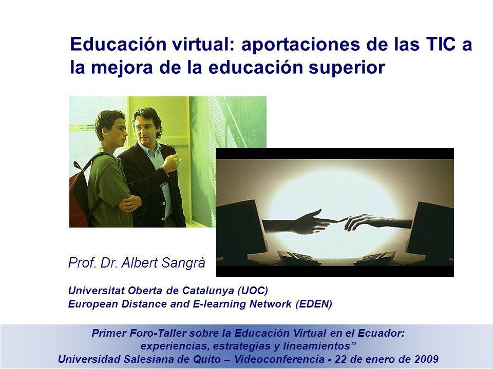 Educación virtual: aportaciones de las TIC a la mejora de la educación superior