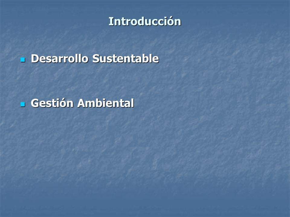 Introducción Desarrollo Sustentable Gestión Ambiental