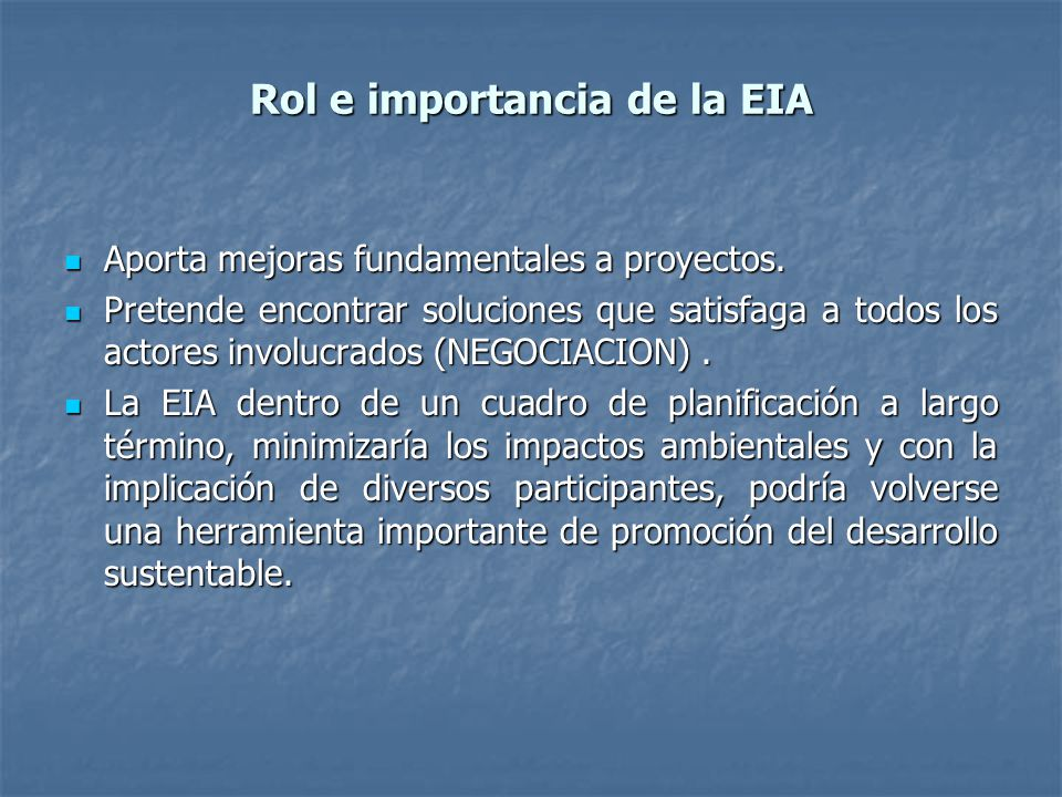 Rol e importancia de la EIA
