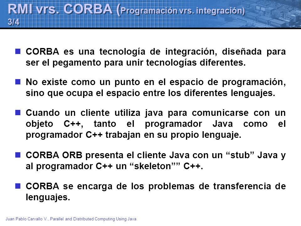 RMI vrs. CORBA (Programación vrs. integración) 3/4
