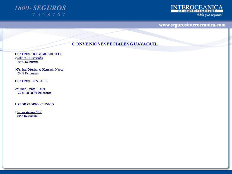 CONVENIOS ESPECIALES GUAYAQUIL