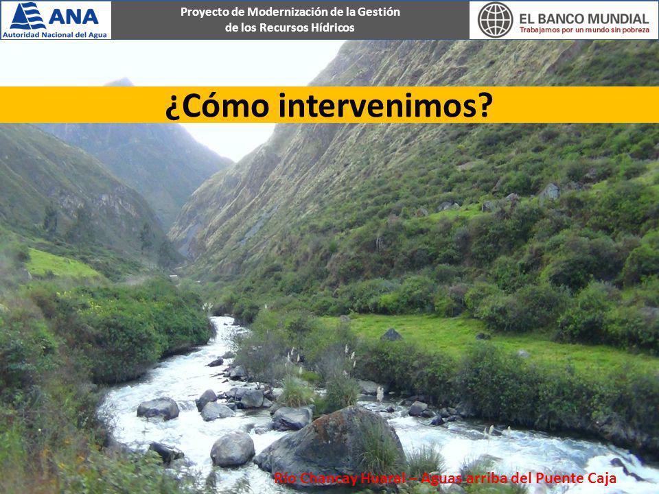 ¿Cómo intervenimos Río Chancay Huaral – Aguas arriba del Puente Caja