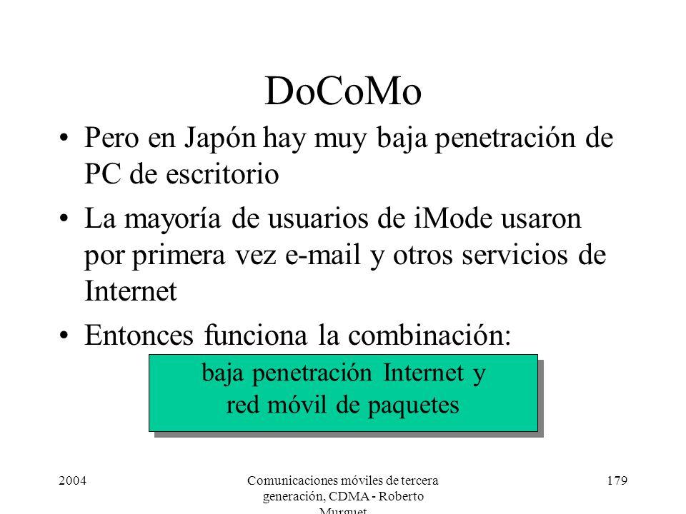 DoCoMo Pero en Japón hay muy baja penetración de PC de escritorio