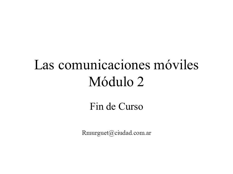 Las comunicaciones móviles Módulo 2