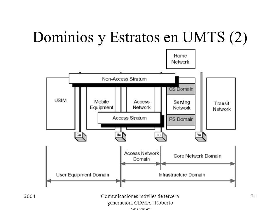 Dominios y Estratos en UMTS (2)