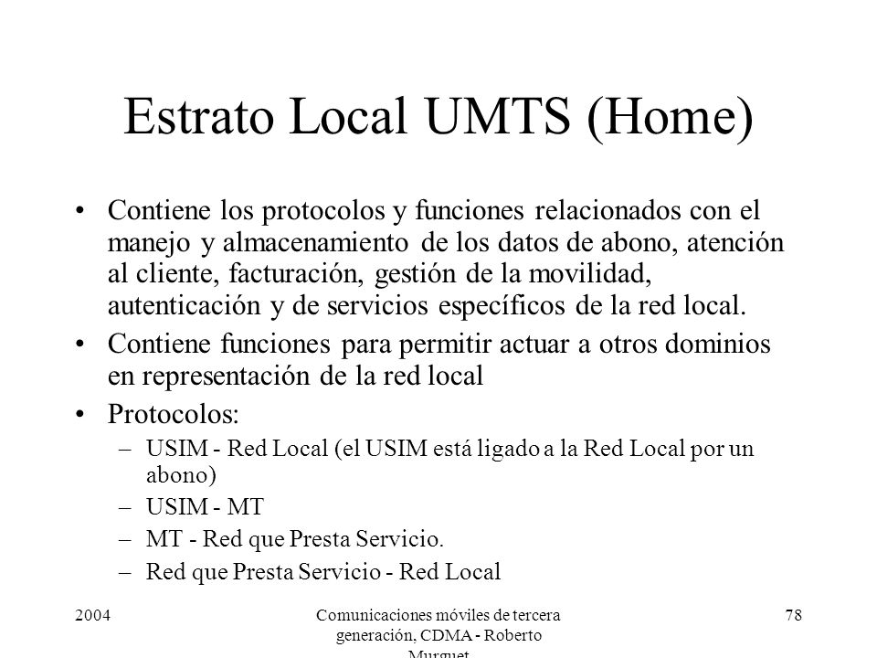Estrato Local UMTS (Home)