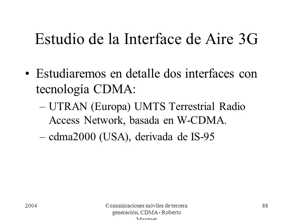 Estudio de la Interface de Aire 3G
