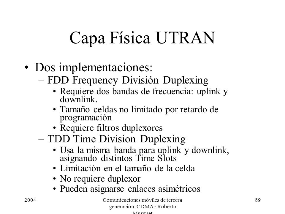 Comunicaciones móviles de tercera generación, CDMA - Roberto Murguet