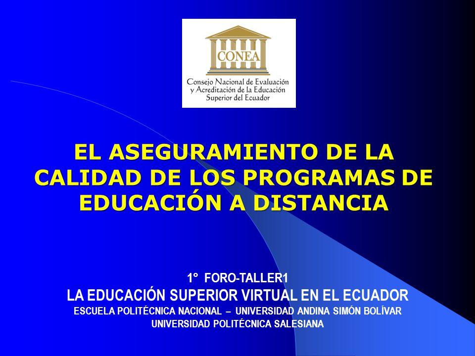 EL ASEGURAMIENTO DE LA CALIDAD DE LOS PROGRAMAS DE EDUCACIÓN A DISTANCIA