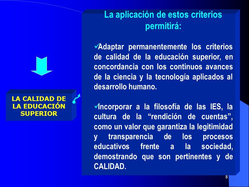 La aplicación de estos criterios permitirá: