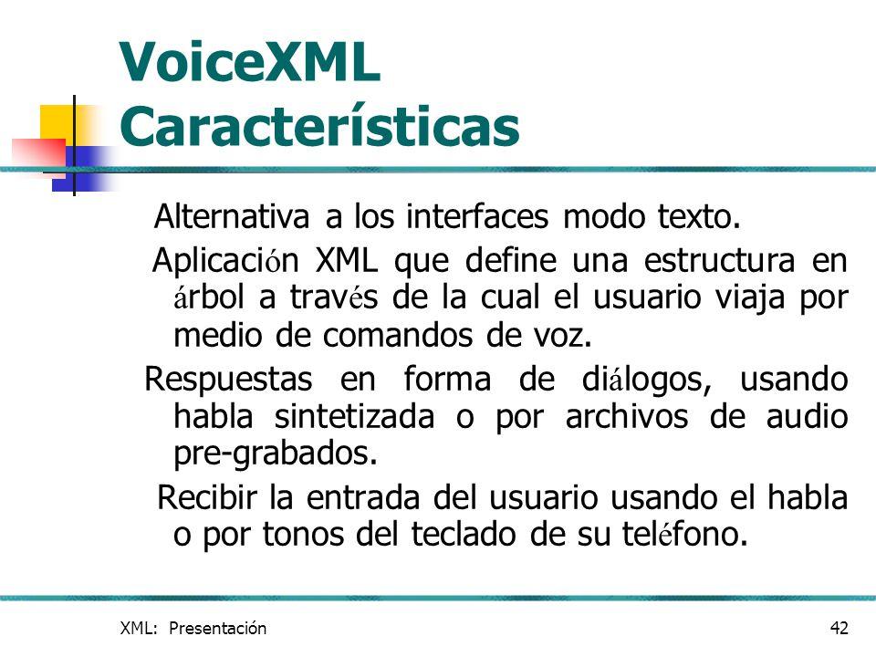 VoiceXML Características