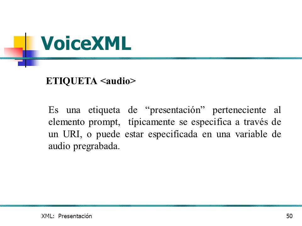 VoiceXML ETIQUETA <audio>