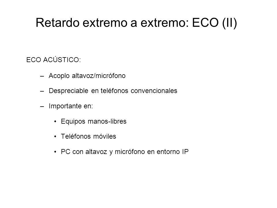 Retardo extremo a extremo: ECO (II)