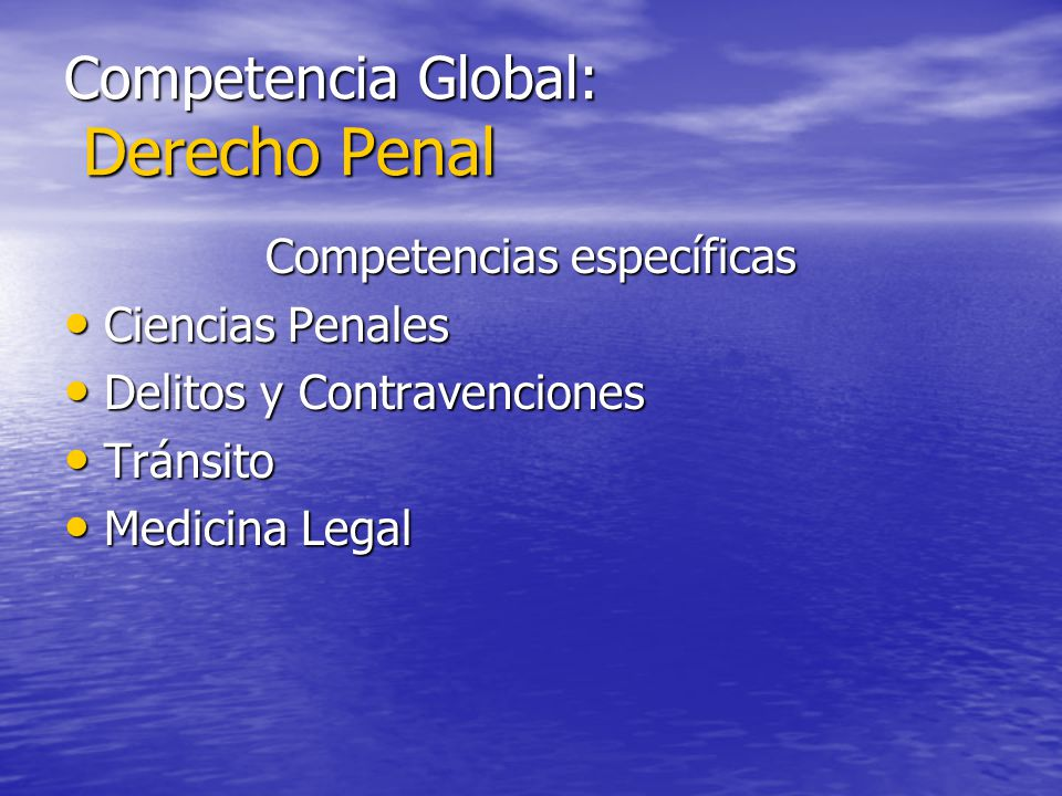 Competencia Global: Derecho Penal
