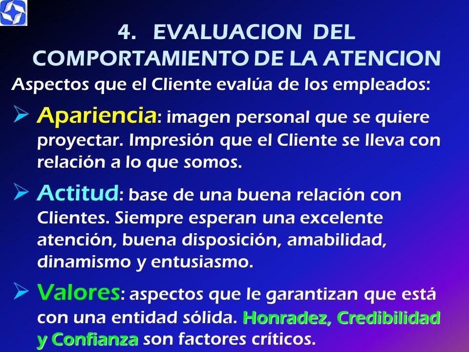 4. EVALUACION DEL COMPORTAMIENTO DE LA ATENCION