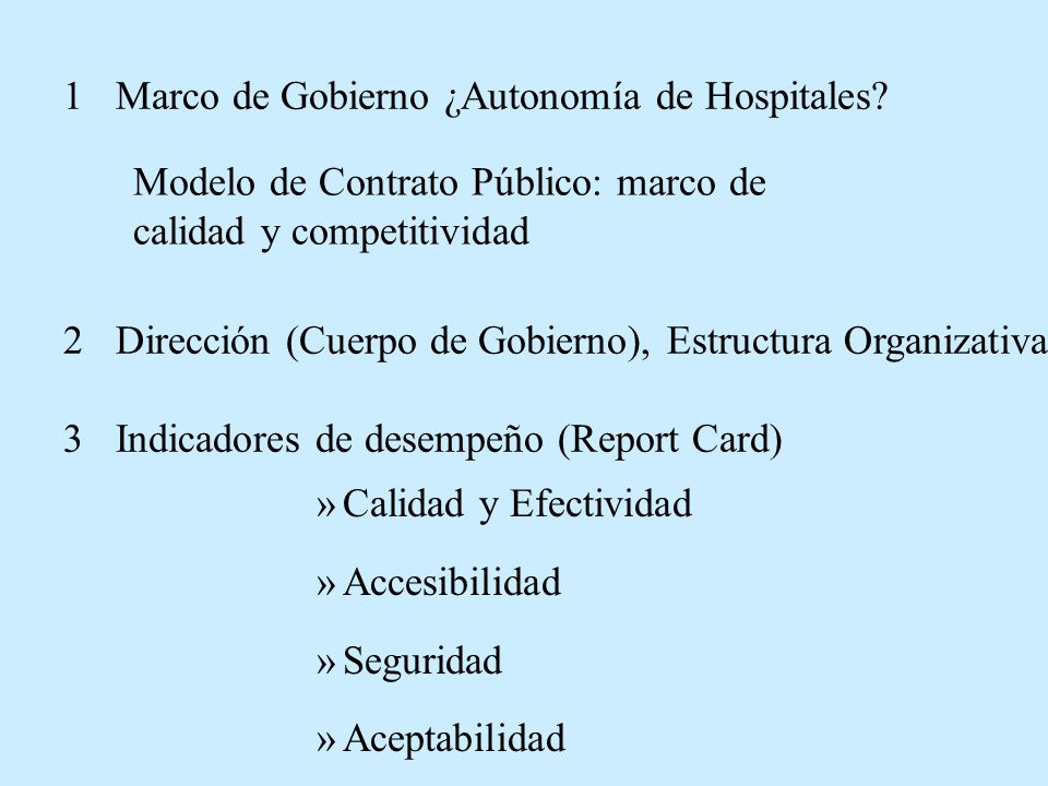 1 Marco de Gobierno ¿Autonomía de Hospitales