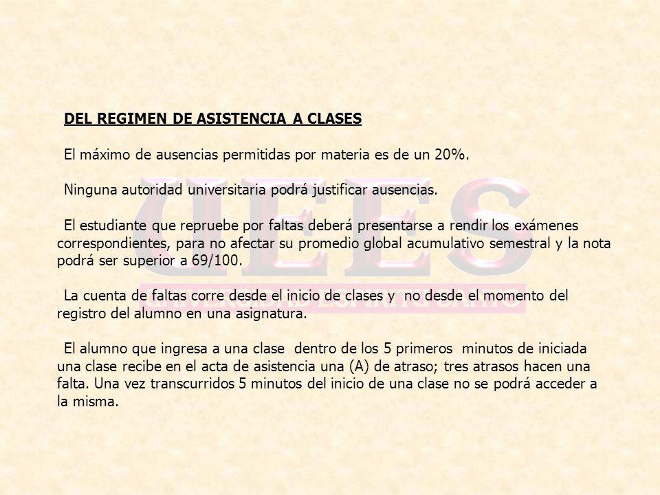 DEL REGIMEN DE ASISTENCIA A CLASES